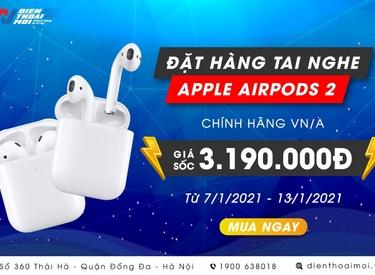 Đặt hàng tai nghe Apple Airpods 2 chính hãng VN/A giá sốc