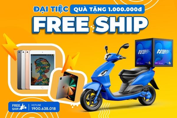 Đại tiệc Mua hàng Online - FreeShip - Quà tặng trị giá 1.000.000đ